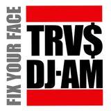 Fix Your Face Mixtape (mp3) - Travis Barker DJ AM -