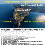 Airdigital - Trancefan Radioshow #318 2017-10-06