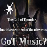 GoT Music? 34 The God Of Thunder's Late Night Mid Morning Show