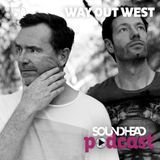 Way Out West – Soundhead Podcast 50