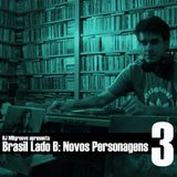 "DJ MBgroove apresenta ""Brasil Lado B: Novos Personagens"" vol.03"