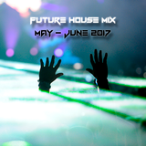 Best Of Future House May - June 2017 By Vissow