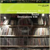 DJ  J-Finesse Presents...Sound Destinations V.58 (The Cool-Out Hour V.9)!!!