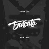 Bassota TOTON - NEW TAPE