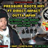 Direct Impact in Session meets Pressure Roots HiFi on 3/3/2018 at Rugby Club,Falmouth