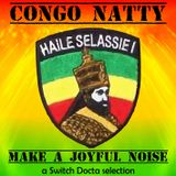 Congo Natty - Make a Joyful Noise