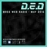 D.E.D presents: Fat Badger Podcast - MREG Web Radio 11.05.16