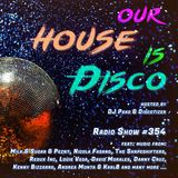 Our House is Disco #354 (2018-10-06)