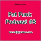 FatFunkPodcast8 (2012/02)