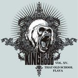 King Of The Hood Vol XV - That Old School Flava