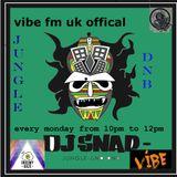 Dj snap  live on  vibe fm   19/9/16   Jungle an  Dnb