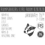 RUMPSHAKERS CTRL ROOM B2B2B2B with Kryptic // Dave Louis // LTLT // GROVES // OUTTATIME // KRYS D //