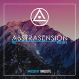 Unquote - Abstrasension Mixtape #010