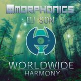 Worldwide Harmony |Episode 001 |Morphonics [JAP] & DJ SON [FRA]
