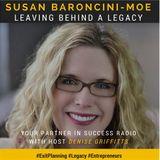 Susan Baroncini-Moe - Leaving Behind a Legacy