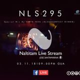 Naltitam Live Stream Episode 295 (Guest Mix by Chris Teva)