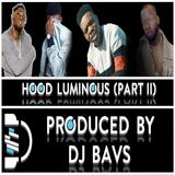 Hood Luminous Mix (Part II)