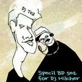 Special BD set for Dj Hilcher