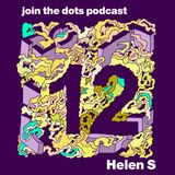 Join The Dots #12 // Helen S
