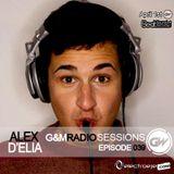 Alex D'elia - G&M Radio Sessions - Episode 039