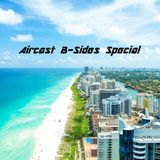 Aircast B-Sides Special
