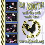 DJ Booth - Rock Out With Your Cock Out