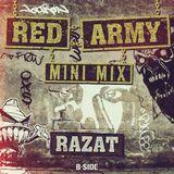 Razat Mini-Mix for B-SIDE - RED ARMY