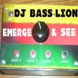 DJ Bass-Lion Emerge & See