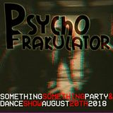 Something Something Party & Dance Show August 20th 2018