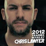 Chris Lawyer - Yearmix 2012