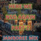 Here We NSO Again Part 2 (JAMBOREE Mix)