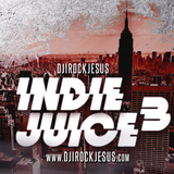 DJ I Rock Jesus Presents Indie Juice 3