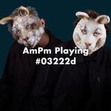 AmPm Playing #03222d