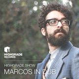 Highgrade Show - Marcos In Dub