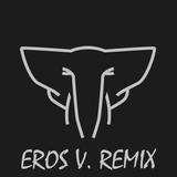 ELEKFANTZ - WISH (EROS V REMIX)