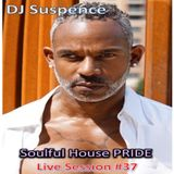 DJ Suspence FB Live #37:  Sunday Soulful House PRIDE Celebration