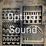 Optical Sound [The Sound Screen #003]