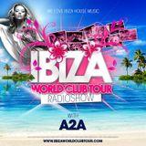 Ibiza World Club Tour - RadioShow w/ A2A (2016-Week41)