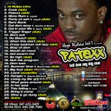 Hi Rollaz Intl present: Patexx Tell Dem Any Day Now Mixtape!!!