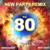 NEW PARTY REMIX VOL.80 (Edited)