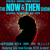 The Now & Then Show #021