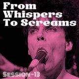 From Whispers to Screams #13 - Psychobilly/Rock & Roll Revival/Garage/Punk/Surf