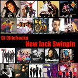 DJ Chiefrocka - New Jack Swingin