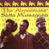 The Abyssinians Satta Massagana