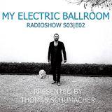 My Electric Ballroom (S03| E02)
