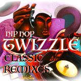 DOWN With The TeeMixx! (CLASSIC Twizzle Hip Hop ReMixes EP)  超 A Vibe You Won't Find Any Where Else!
