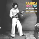 Arabica Disco Pop - 60s & 70s Essential Mix by Escape to Venus