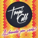 Tropi-Call Mixtape
