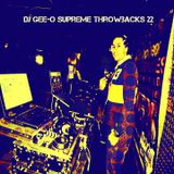 DJ Gee-O Supreme Throwbacks 22