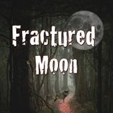 THE FRACTURED MOON